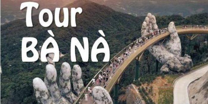Tour Bà Nà